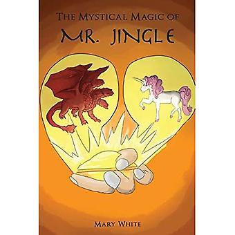 The Mystical Magic of Mr. Jingle