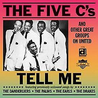 Five C's & Other Great Groups on United - Tell Me [CD] USA import