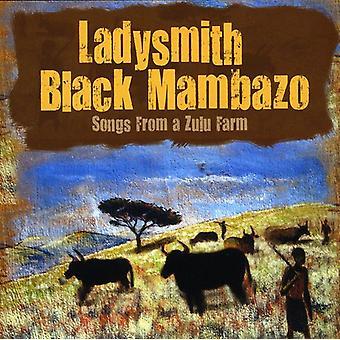 Ladysmith Black Mambazo - Songs From a Zulu Farm [CD] USA import