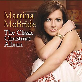 Martina McBride - Classic Christmas Album [CD] USA import