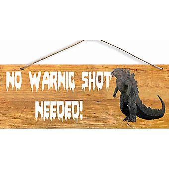 Wood Sign Masonite Wood Godzilla No Warning Shots