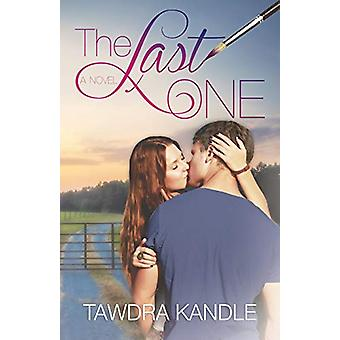 The Last One - The One Trilogy - Book 1 by Tawdra Kandle - 97816823019