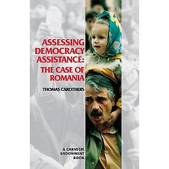 Assessing Democracy Assistance by Thomas Carothers