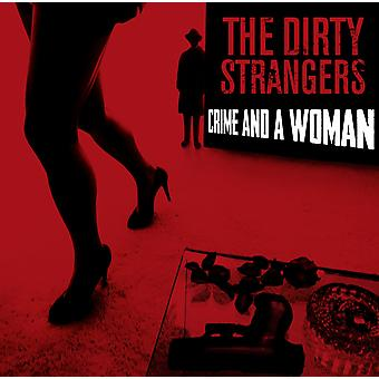 The Dirty Strangers - Crime and A Woman CD