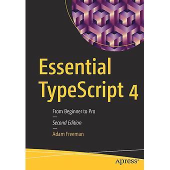 Essential TypeScript 4 by Adam Freeman