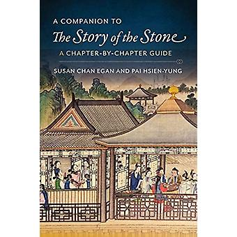 A Companion to The Story of the Stone by Kenneth HsienYung PaiSusan Chan Egan