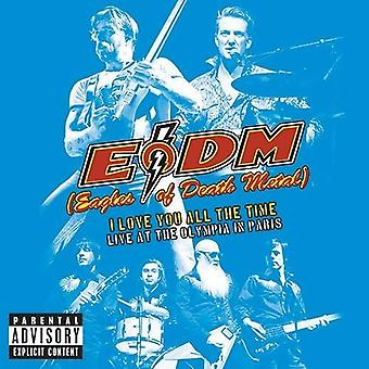 Eagles of Death Metal - I Love You All the Time: Live at Olympia in Paris [CD] USA import