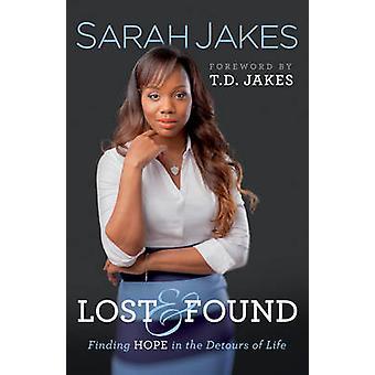 Zgubione i znalezione - szukanie nadziei w objazdów życia przez Sarah Jakes-