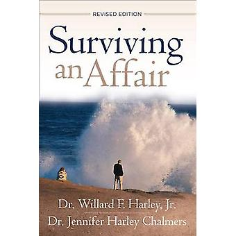 Surviving an Affair (Revised edition) by Willard F. Harley - Jennifer