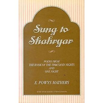 Arabian Nights - Sung to Shahryar - Poems from the Book of the Thousand