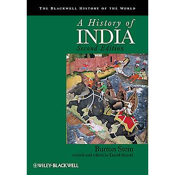 A History of India (2nd Revised edition) by Burton Stein - David Arno