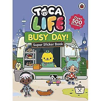 TOCA leven: Drukke dag!: Super Sticker Book
