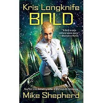 Bold (Kris Longknife Novels)