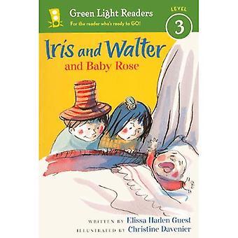 Iris und Walter und Baby Rose (grünes Licht Leser: Stufe 3