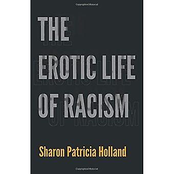 Das erotische Leben der Rassismus