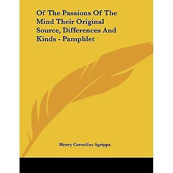 De las pasiones de la mente su fuente Original, diferencias y tipos