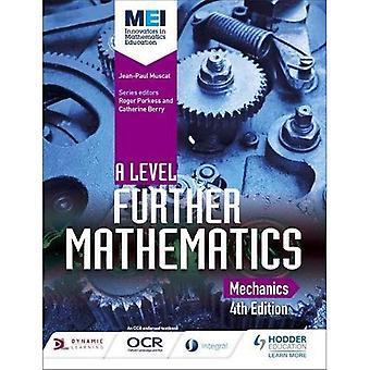MEI et nivå videre matematikk mekanikk 4th Edition