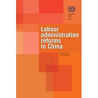 Arbeid administratie hervormingen in China