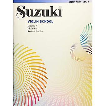 Suzuki fiol skola, Vol 8: Violin delen (Suzuki fiol skola)