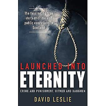 Launched into Eternity: Crime and Punishment, Hitmen and Hangmen