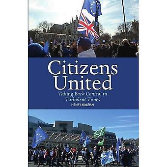 Medborgare United: Ta tillbaka kontrollen i turbulenta tider (synpunkter)