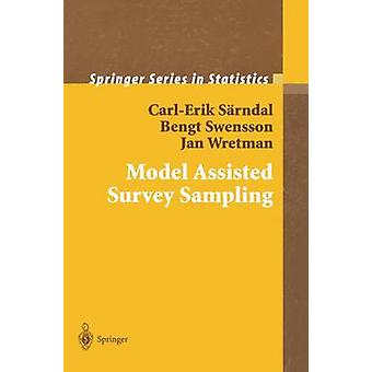 Model Assisted Survey Sampling by Srndal & CarlErik