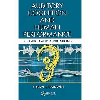 Cognition auditive et recherche de la Performance humaine et Applications par Baldwin & Carryl L.