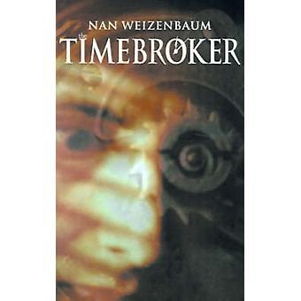 The Timebroker by Weizenbaum & Nan