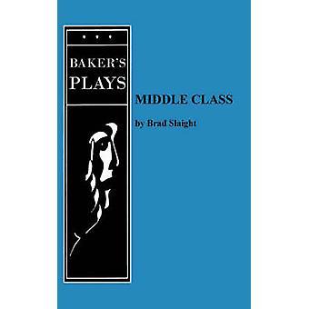 Middenklasse door Slaight & Brad