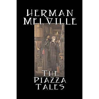 Piazza sagorna av Herman Melville Fiction klassiker litterära av Melville & Herman