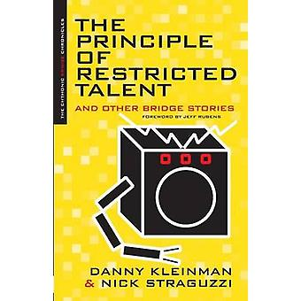 Principle of Restricted Talent and Other Stories by Kleinman & Danny
