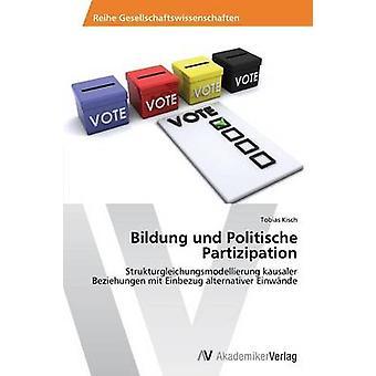 Bildung Und Politische Partizipation von Kisch Tobias