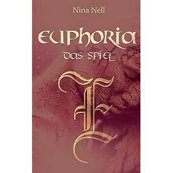 Euphoria  Das Spiel by Nell & Nina