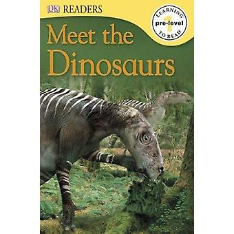 Meet the Dinosaurs by Penny Smith - 9780756692933 Book
