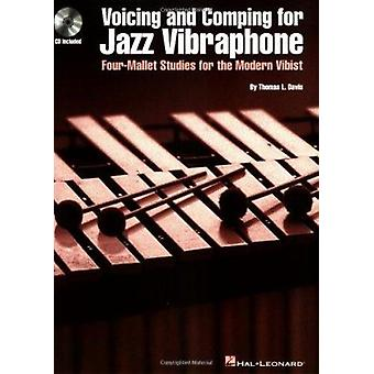 Voicing and Comping for Jazz Vibraphone by Thomas L Davis - 978079358