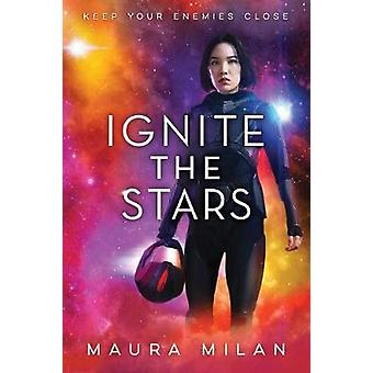 Ignite the Stars by Maura Milan - 9780807536254 Book