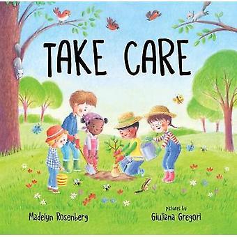 Take Care by Madelyn Rosenberg - 9780807577325 Book
