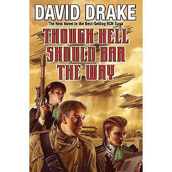 Though Hell Should Bar the Way by David Drake - 9781481483131 Book