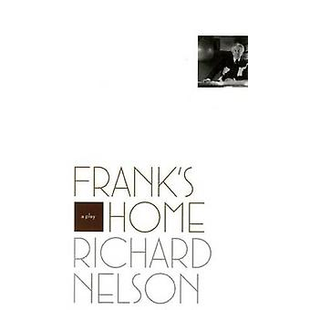 Frank's Home by Richard Nelson - 9781559363815 Book