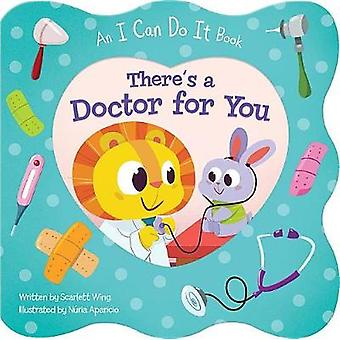 There's a Doctor for You by Scarlett Wing - 9781680522013 Book