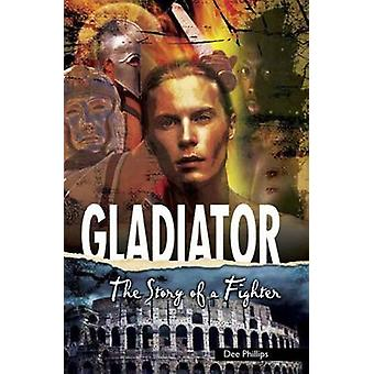 Gladiator by Dee Phillips - 9781783220090 Book