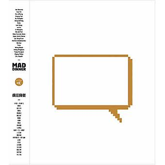 MAD Dinner - A Monograph on the Beijing-based MAD Office by Ma Yansong