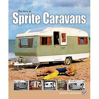 Het verhaal van de Sprite Caravans door Andrew Jenkinson - 9781845843588 boek