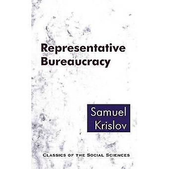 Representative Bureaucracy by Krislov & Samuel