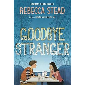Goodbye Stranger by Rebecca Stead - 9780307980861 Book