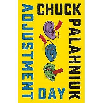 Justering dag - en roman av Chuck Palahniuk - 9780393652598 bok