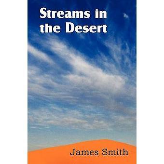 Streams in de woestijn door Smith & James
