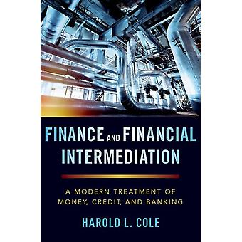 Finance and Financial Intermediation by Harold Cole