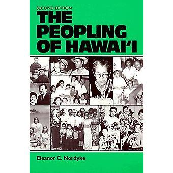 The Peopling of Hawaii von Nordyke & Eleanor C.