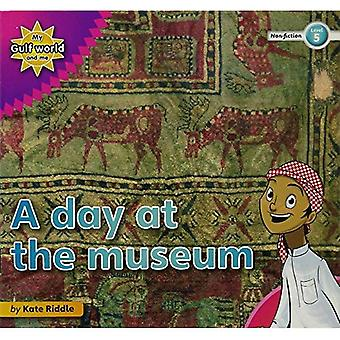 My Gulf World and Me Level 5 Non-fiction Reader: a Day at the Museum
